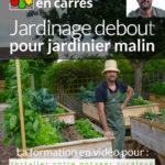 Jardinage Debout: un guide pratique qui soulage le mal de dos